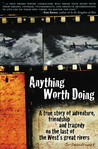 Anything Worth Doing by Jo Deurbrouck
