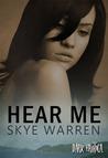 Hear Me (Dark Erotica, #3)