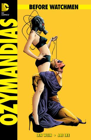 Before watchmen: ozymandias #2 (before watchmen: ozymandias, #2) by Len Wein