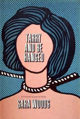 Tarry and Be Hanged