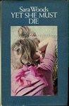Yet She Must Die (Antony Maitland, #21)