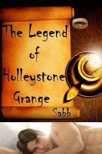 The Legend of Holleystone Grange