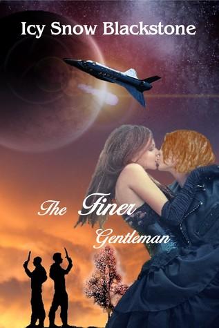 The Finer Gentleman (Three Moon Station #2)