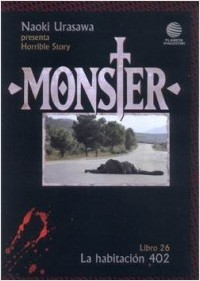 Monster, Libro 26: La habitación 402 (Naoki Urasawa's Monster, #26)