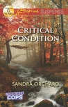 Critical Condition (Undercover Cops, #3)