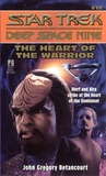 The Heart of the Warrior (Star Trek: Deep Space Nine, #17)