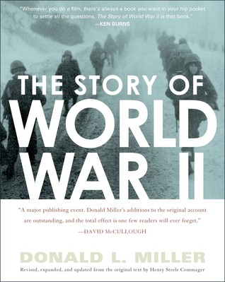 The Story of World War II: Revised, expanded, and updated from the