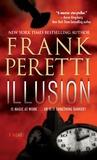 Illusion by Frank E. Peretti