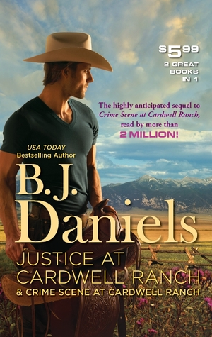 Justice at Cardwell Ranch & Crime Scene at Cardwell Ranch (Cardwell Ranch #1-2)