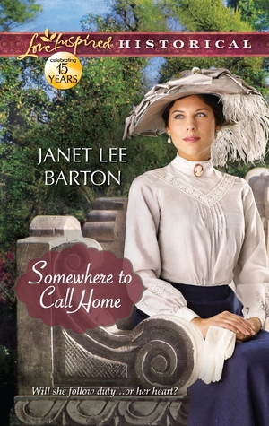 Somewhere to Call Home by Janet Lee Barton
