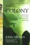 Download The Colony: The Harrowing True Story of the Exiles of Molokai