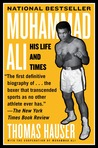 Muhammad Ali by Thomas Hauser