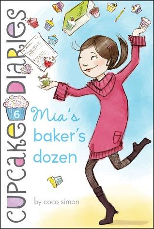 Mia's Baker's Dozen by Coco Simon