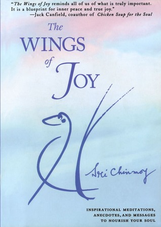 The Wings of Joy by Sri Chinmoy
