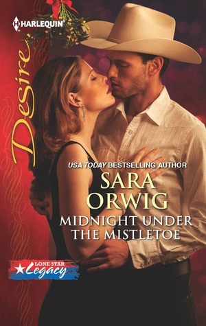 Midnight Under the Mistletoe (Lone Star Legacy #3)