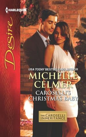 Caroselli's Christmas Baby (The Caroselli Inheritance #1)