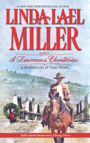 Ebook A Lawman's Christmas\Daring Moves by Linda Lael Miller TXT!