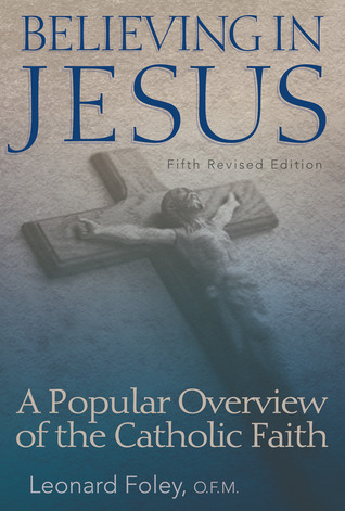 Descargar google books kindle Believing in Jesus: A Popular Overview of the Catholic Faith