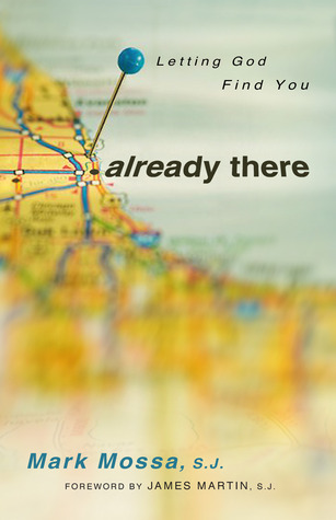 Already There: Letting God Find You