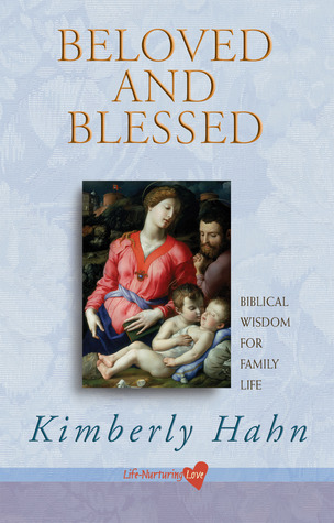 beloved-and-blessed-biblical-wisdom-for-family-life