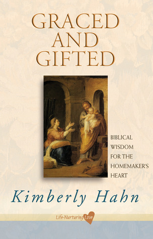 graced-and-gifted-biblical-wisdom-for-the-homemaker-s-heart