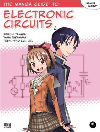 The Manga Guide To Electronic Circuits By Kenichi Tanaka