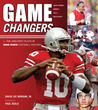 Game Changers: Ohio State: The Greatest Plays in Ohio State Football History