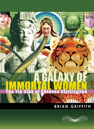 A Galaxy of Immortal Women by Brian Griffith