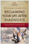 Reclaiming Your Life After Diagnosis by Kim Thiboldeaux
