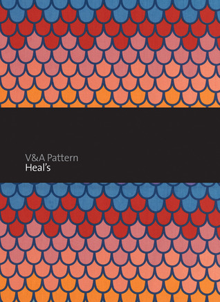 V&A Pattern: Heal's por Mary Schoeser