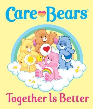 Care Bears: Together Is Better