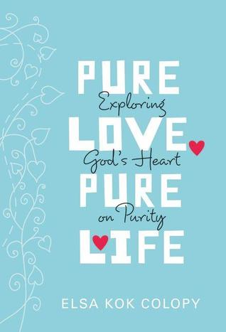 pure-love-pure-life-exploring-god-s-heart-on-purity