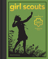Girl Scouts: A Celebration of 100 Trailblazing Years