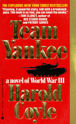 Team Yankee by Harold Coyle