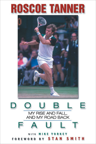 Double Fault: My Rise and Fall, and My Road Back