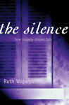 The Silence: How Tragedy Shapes Talk