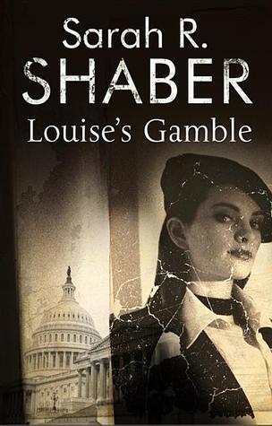 Louise's Gamble by Sarah R. Shaber