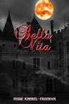 Bella Vita (Bella Vampires Series, #2)