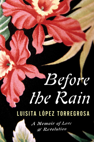 Before the Rain by Luisita Lopez Torregrosa