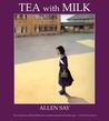 Tea with Milk by Allen Say