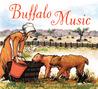 Buffalo Music by Tracey E. Fern