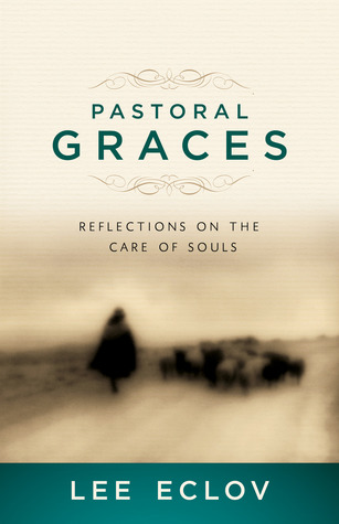 Pastoral Graces: Reflections on the Care of Souls Download Epub Free