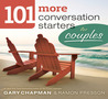 Download 101 More Conversation Starters for Couples