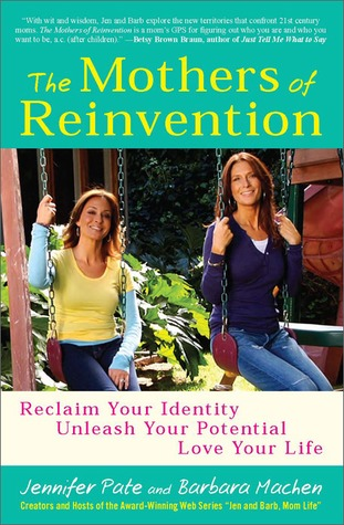 The Mothers of Reinvention by Jennifer Pate