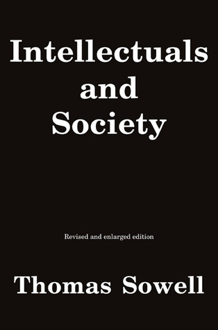 Intellectuals and society par Thomas Sowell