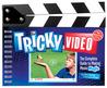 Tricky Video (Klutz)