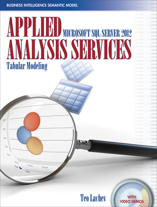 Applied Microsoft SQL Server 2012 Analysis Services: Tabular Modeling
