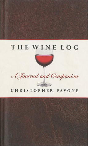 The Wine Log: A Journal and Companion