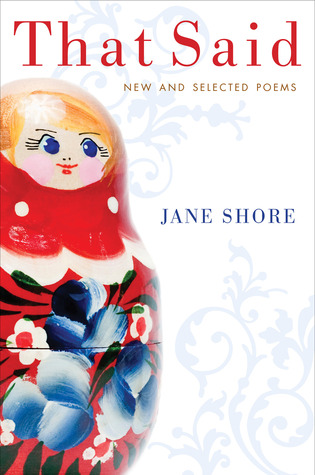 That Said: New and Selected Poems