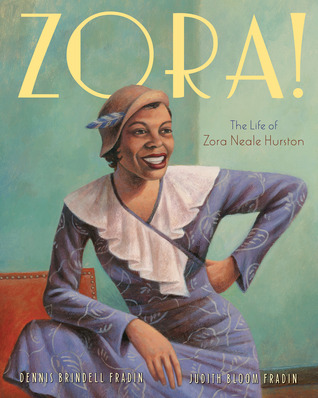 Ebook Zora!: The Life of Zora Neale Hurston by Dennis Brindell Fradin DOC!